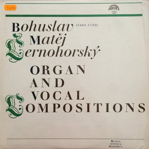 Bohuslav Matej Cernohorsky / Organ and Vocal Compositions, LP