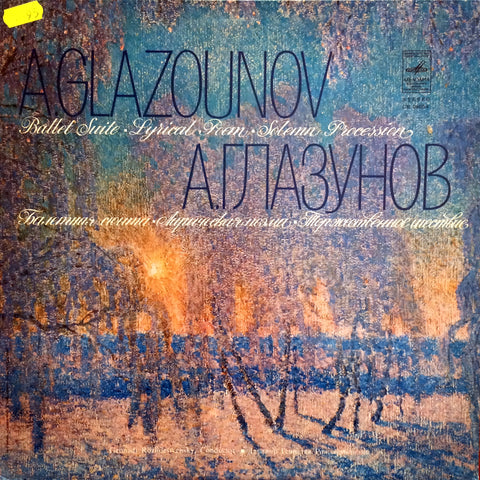 Alexander Glazounov / Ballet Suite, Lyrical Poem, Solemn Procession, LP