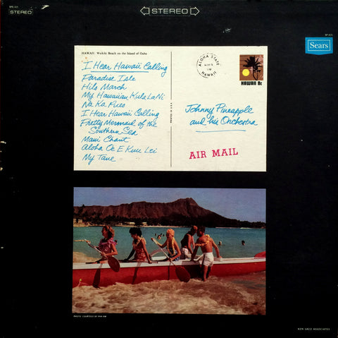 Johnny Pineapple / I Hear Hawaii Calling, LP