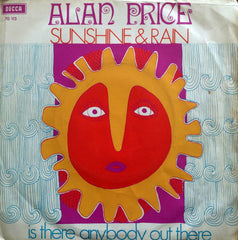 Alan Price, Sunshine & Rain / Is There Anybody Out There, 45'lik