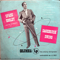 "Spade Cooley and His Orchestra / Sagebrush Swing, 10"" LP"