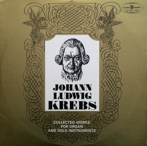 Johann Ludwig Krebs / Collected Works for Organ & Solo Instruments, LP