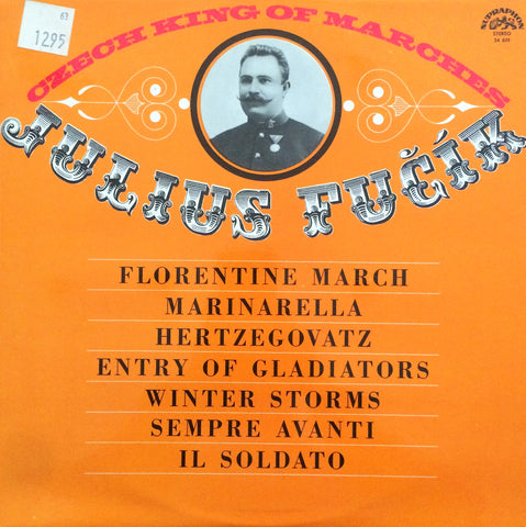 Julius Fucik / Czech King of Marches, LP