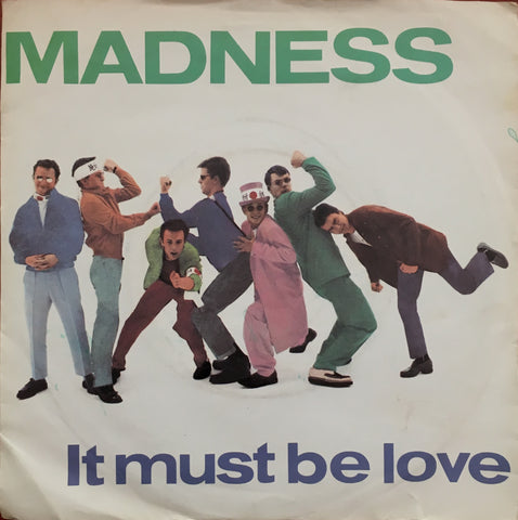 Madness, It Must Be Love / Shadow On The House, 45'lik