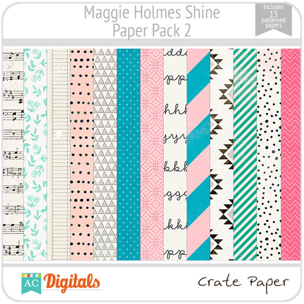 Maggie Holmes Shine Paper Pack #2
