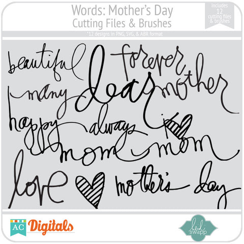 Words: Mother's Day Cutting Files & Brushes