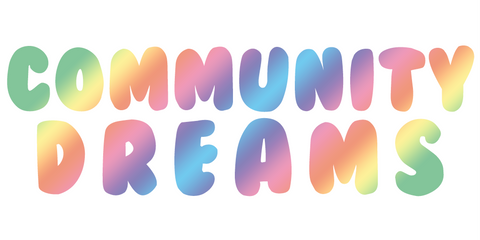 community dreams