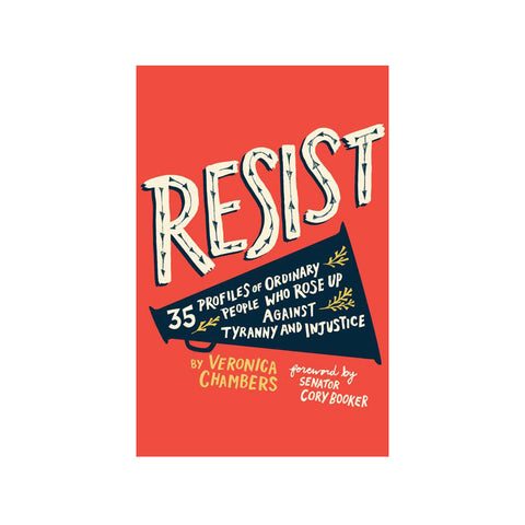 Resist! by Veronica Chambers