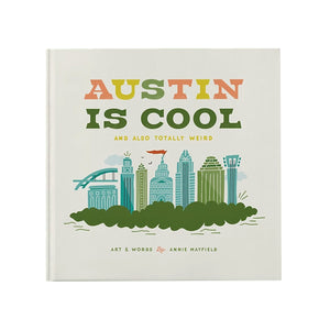 Austin is Cool by Annie Mayfield