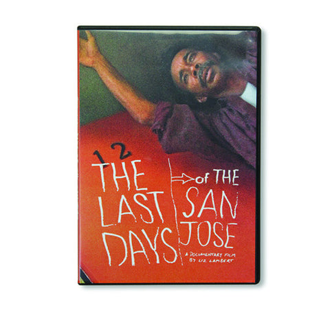 Last Days Of The San Jose DVD