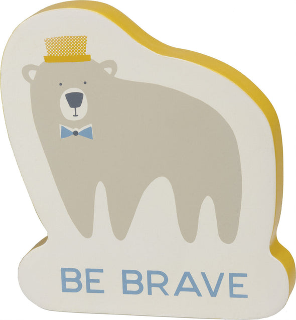 be brave block sign NEW