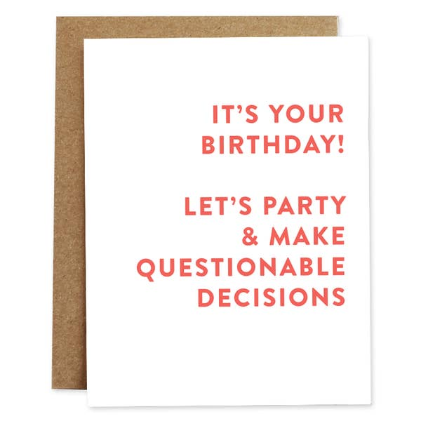 Questionable Decisions Birthday Card