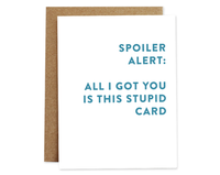 Spoiler Alert | Birthday Card