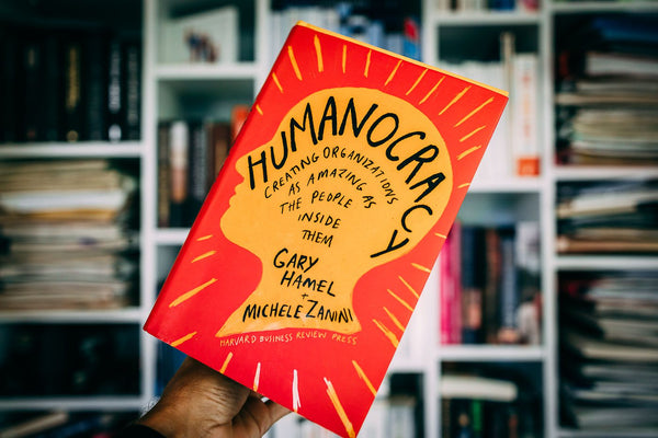 Humanocracy: Creating Organizations as Amazing as the People Inside Them - Hardcover by Gary Hamel, Michele Zanini