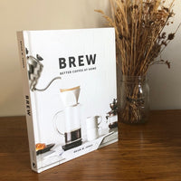 Brew: Better Coffee at Home