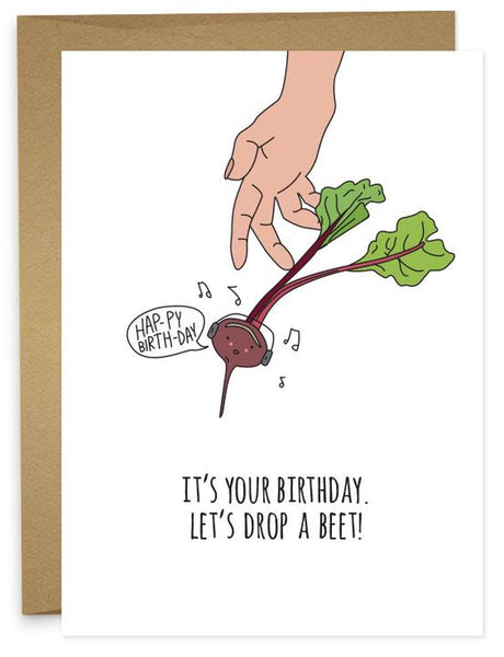 HAPPY BIRTHDAY - DROP A BEET