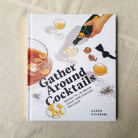 Gather Around Cocktails - Hardcover Book