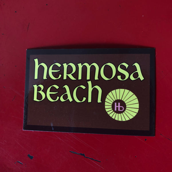 Hermosa Beach Sticker - WELCOME SIGN