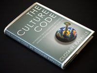The Culture Code: An Ingenious Way to Understand Why People Around the World Live and Buy as They Do - Paperback by Clotaire Rapaille
