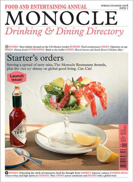 A Monocle SPECIAL EDITION, Issue #1, SPRING/SUMMER 2019: Food and Entertaining Annual - Drinking & Dining Directory