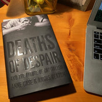 Deaths of Despair and the Future of Capitalism - Hardcover