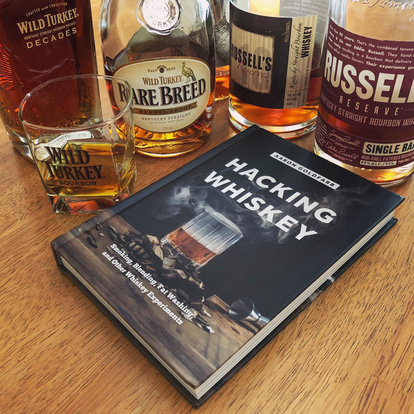 Hacking Whiskey by Aaron Goldfarb