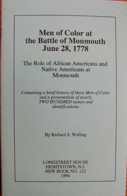 Walling, Richard S. Men of Color at the Battle of Monmouth June 28, 1778