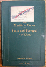 Load image into Gallery viewer, Raikes, F. W. The Maritime Codes of Spain and Portugal