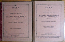 Load image into Gallery viewer, Anstey, Lavinia Mary. Index to Volumes I - L (1872-1921) INDIAN ANTIQUARY. 2 volume set.
