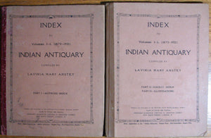 Anstey, Lavinia Mary. Index to Volumes I - L (1872-1921) INDIAN ANTIQUARY. 2 volume set.