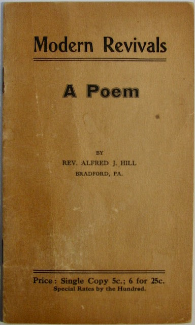 Hill, Alfred J. Modern Revivals: A Poem.