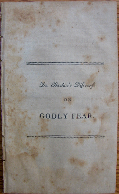 Backus, Charles. A Discourse on the Nature and Influence of Godly Fear [revival interest]