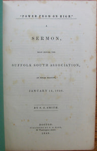 "Smith, S. S. ""Power from on High."" A Sermon, read before the Suffolk South Association, at their meeting, January 14, 1840"