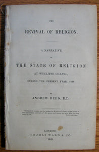 Reed, Andrew. The Revival of Religion. A Narrative of the State of Religion at Wycliffe Chapel, during the present year, 1839