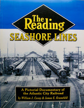 Load image into Gallery viewer, Coxey, The Reading Seashore Lines: A Pictorial Documentary of the Atlantic City Railroad