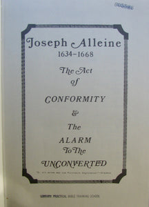 Alleine, Joseph. The Act of Conformity & The Alarm to the Unconverted