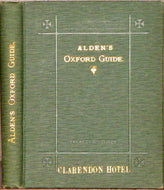 Alden, Edward C. Alden's Oxford Guide with Key-Plan of the University and City, and numerous illustrations