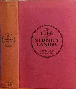 Lorenz, Lincoln. The Life of Sidney Lanier [signed with ALS & Christmas card]