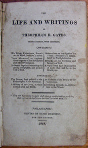 Gates, Theophilus. Life and Writings of Theophilus R. Gates, 1818
