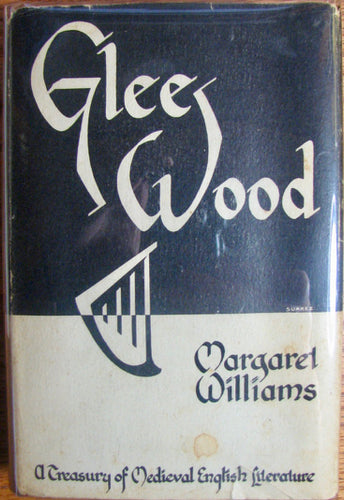 1948 Glee-wood: Passages from Middle English Literature from the Eleventh Century to the Fifteenth
