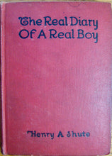 Load image into Gallery viewer, Shute, Henry A. (Augustus). Autographed Copy: The Real Diary of a Real Boy