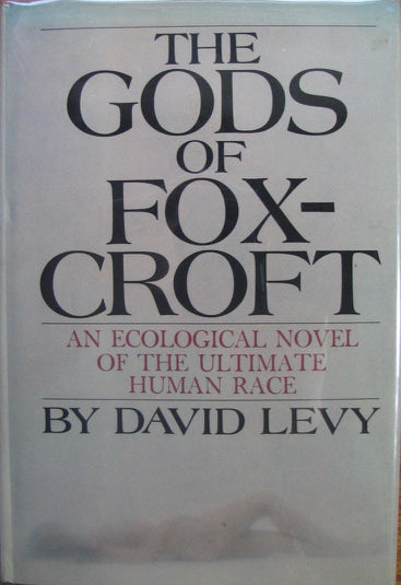 Levy, David.  The Gods of Foxcroft, 1st edition Signed & Inscribed