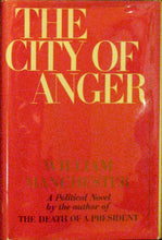 Load image into Gallery viewer, William Manchester, The City of Anger, Author signed copy