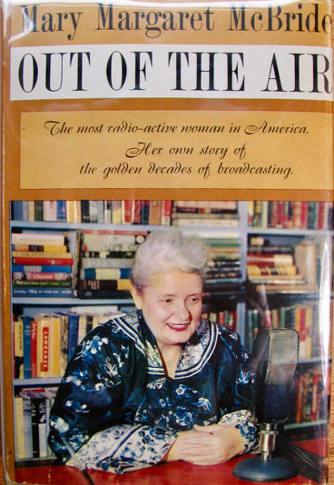 McBride, Mary Margaret. Out of the Air [signed and inscribed]