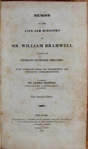 Sigston, James. Memoir of the Life and Ministry of Mr. William Bramwell, lately an Itinerant Methodist Preacher