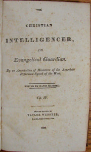 Macdill, David. The Christian Intelligencer, and Evangelical Guardian. Vol. IV. 1833-34.  Associate Reformed Synod of the West