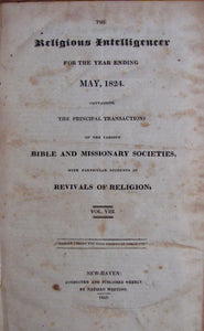 Whiting, Nathan [editor]. The Religious Intelligencer for the year ending May, 1824