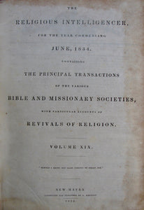 Whiting, Nathan [editor]. The Religious Intelligencer for the year commencing June, 1834