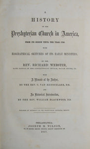 Webster, A History of the Presbyterian Church in America from its Origin until the year 1760 with Biographical Sketches of its early Ministers