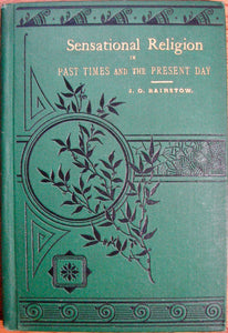 Bairstow, J. O. Sensational Religion, in Past Times and the Present Day